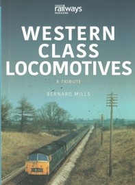 Western Class Locomotives: A tribute