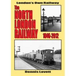 The NORTH LONDON RAILWAY 1846-2012