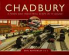 SLIGHT MARKS TO COVER Chadbury: A Town and Industrial Scape in '0' Gauge
