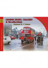 VOL 93 LONDON BUSES, COACHES & RECOLLECTIONS INTO THE 1970S