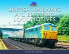 British Railways A C Electric Locomotives