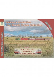 RAILWAYS & RECOLLECTIONS - THE STATELY TRAINS COLLECTION VOL 113