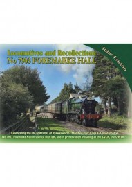 Vol 120 LOCOMOTIVE RECOLLECTIONS NO 7903 FOREMARKE HALL