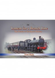 A LAMENT TO A BRANCH LINE
