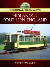 Regional Tramways - Midlands and Southern England