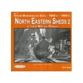 North Eastern Shed 2 & their Motive Power No17