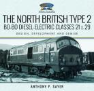 The North British Type 2 Bo-Bo Diesel-Electric Classes 21 & 29