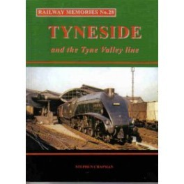 Tyneside and the Tyne Valley Line No 28