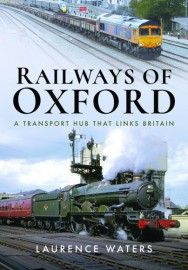 Railways of Oxford A Transport Hub that Links Britain