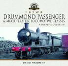L & S W R Drummond Passenger and Mixed Traffic Locomotive Classes