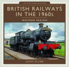 British Railways in the 1960s: Western Region