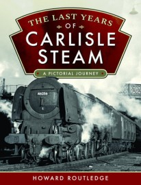 The Last Years of Carlisle Steam