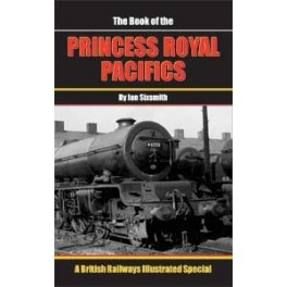 The Book of the PRINCESS ROYAL Pacifics