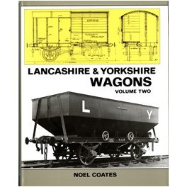 Lancashire and Yorkshire Wagons Volume Two