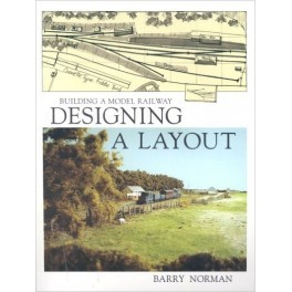 Designing a Layout Building a Model Railway