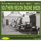 Southern Region Engine Sheds , Steam Memories No 25