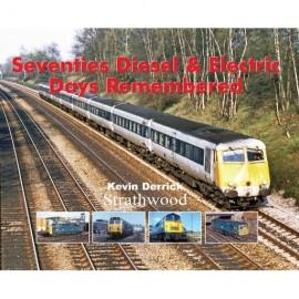 Seventies Diesel & Electric Days Remembered