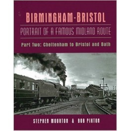 MARKS TO COVER Bristol Portrait of a Famous Midland Route Part 2: Cheltenham to Bristol