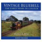 Vintage Bluebell - The Early Years in Colour