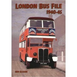 London Bus File 1940-1945