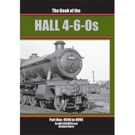 The Book of the HALL 4-6-0s Part 1  4900 - 4999