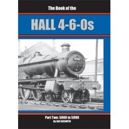 The Book of the HALL 4-6-0s Part 2 5900 - 5999