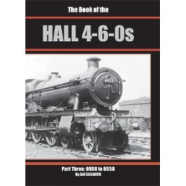 The Book of the HALL 4-6-0s Part 3  6900 - 6958