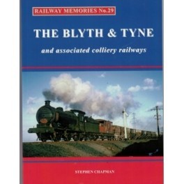 scrtaches cover The Blyth & Tyne Railway Memoires No 29
