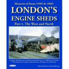 Londons Engine Sheds Part 1 The West & North