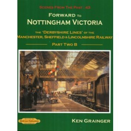 Forward to Nottingham Victoria Part 2B