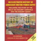 EX An Illustrated History Of Longsight Motive Power Depot