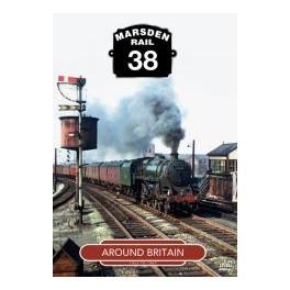 Marsden Rail 38: Around Britain 1953 to 1967