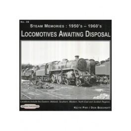 Locomotives Awaiting Disposal Steam Memories