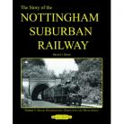 The Story Of The Nottingham Suburban Railway Part 3