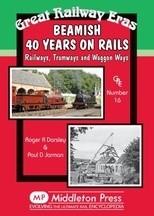 Beamish 40 years on rails Great Railway Eras