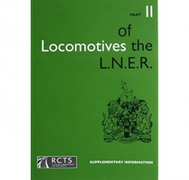 Locomotives of the LNER Part 11 Supplementary Information