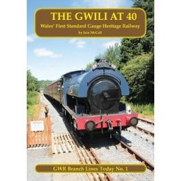 The Gwili At 40: Wales' First Standard Gauge Preserved Railway