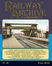 Railway Archive Issue 43