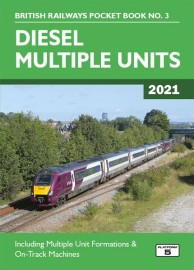 British Railways Pocket Book 3: Diesel Multiple Units 2021