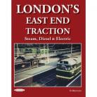 EX Londons Traction East End Traction Steam Diesel & Electric
