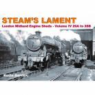 DAM STEAMS LAMENT London Midland Region Engine Sheds 4 20A to 28B