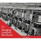 Garaging Londons Red Buses