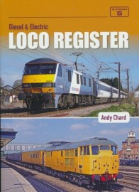 Diesel & Electric Loco Register 4th Edition
