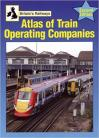 Atlas of Train Operating Companies 2nd Edition