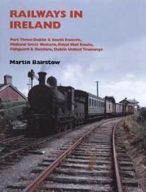Railways in Ireland: Part 3