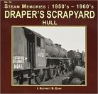 Drapers Scrapyard Hull Steam Memories No 74
