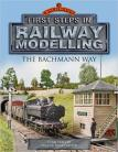 First Steps in Railway Modelling: The Bachmann Way
