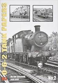 The 0-6-2 Tank Papers No.2 5600- 5699, 6600-6699