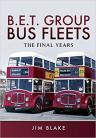 Bet Group Bus Fleets: The Final Years