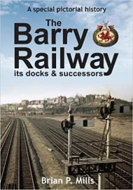 The Barry Railway, its docks & successors Hardcover